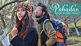 Pahadan | Deepak Rathore Project | Kagaz Ki Naav
