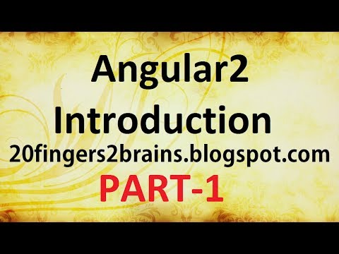 Angular 2 - Introduction