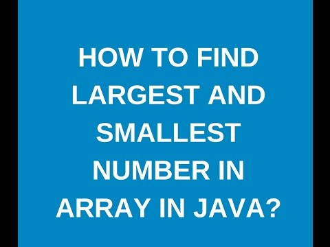 How to find largest and smallest values in an array in java?