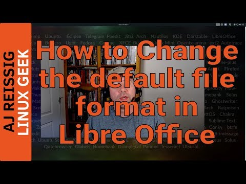 Tutorial: How to Change the Default File Format in LibreOffice