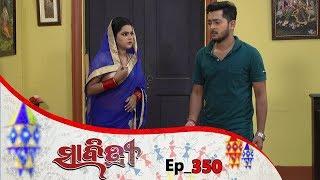 Savitri | Full Ep 350 |  23rd Aug 2019 | Odia Serial – TarangTv
