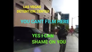LAS VEGAS JAIL, (  SHERIFF INTIMIDATION FAIL ) 1st Amendment audit