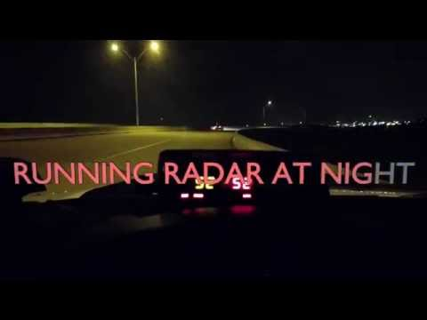 Running Radar at Night
