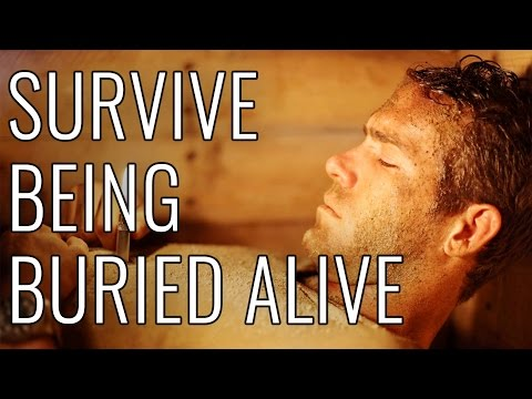 Survive Being Buried Alive Epic How To