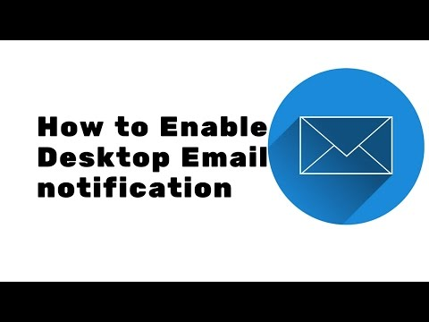 How to enable desktop email notification