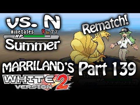 Pokemon White 2, Part 139: N Rematch (Summer)