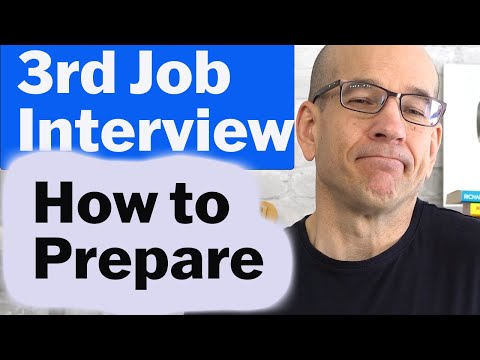 How to prepare for a 3rd job interview