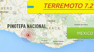 FUERTE Terremoto de 7,2 sacude México, Pinotepa Nacional, Oaxaca, Resumen Completo