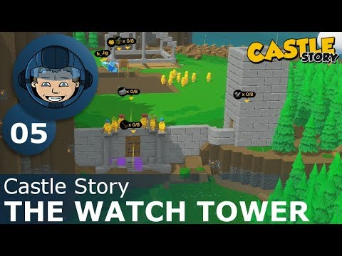 THE WATCH TOWER - Castle Story: Ep. #5 - Gameplay & Walkthrough
