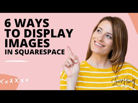 6 Ways to Display Images in Squarespace