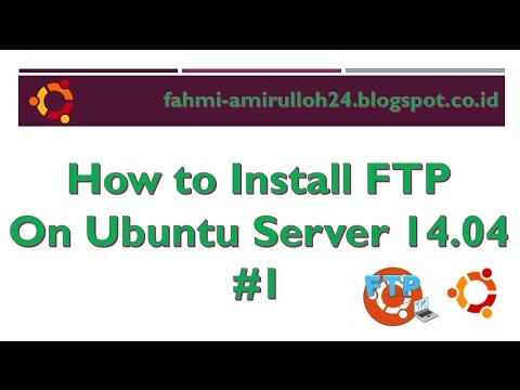 How to Install FTP on Ubuntu Server 14.04  #1