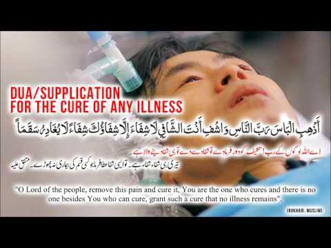 dua e shifa - Dua Cure For All Diseases,Sickness And Illness, Supplication For Healing Health