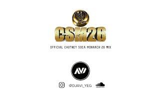 Dj Avi - Chutney Soca Monarch Mix 2021 [CSM26]