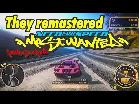 THEY REMASTERED NFS MOST WANTED!!!