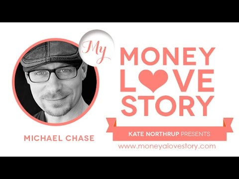 Money A Love Story: Michael Chase author of The Radical Practice of Loving Everyone