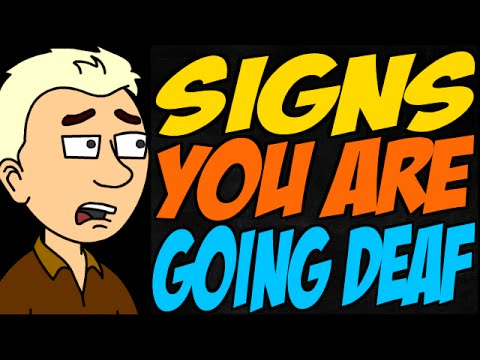 Signs You Are Going Deaf