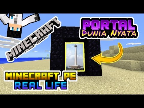Portal ke Dunia Nyata(Real Life) - Minecraft PE(Pocket Edition)[Bahasa Indonesia]