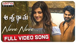 Ninne Ninne Full Video Song | Aswathama Movie | Naga Shaurya | Mehreen | Sricharan Pakala