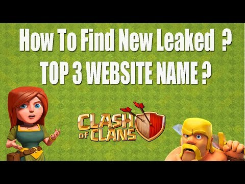 (HINDI) How To Find New Leaked, News In Clash Of Clans ! Top 3 Best Website For Coc New Leaked