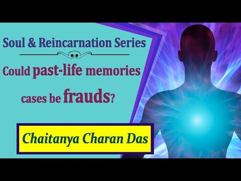 Could past-life memories cases be frauds? QA Soul and Reincarnation Series | Chaitanya Charan