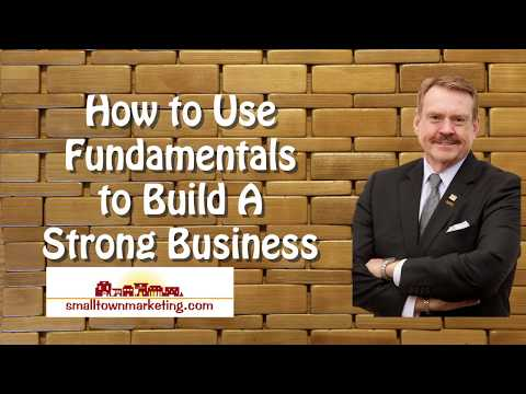 [Podcast] How to Use Fundamentals to Build A Strong Small Business