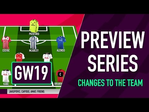Gameweek 19 Preview | CHANGES TO THE TEAM | Fantasy Premier League 2016/17