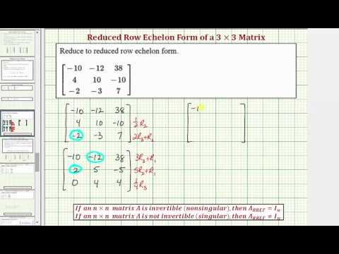 Ex: Write a 3x3 Matrix in Reduced Row Echelon Form (Not Identity)