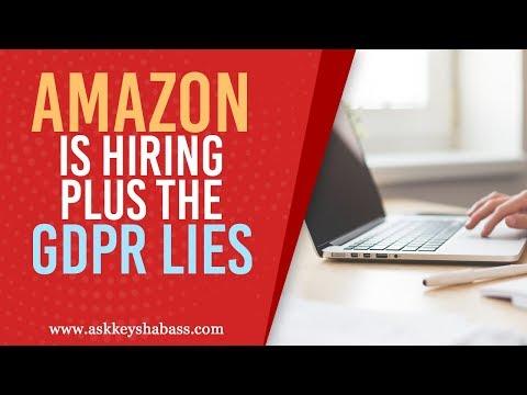 Amazon Is Hiring Plus The GDPR Lies