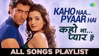 Kaho Naa Pyaar Hai | कहो ना प्यार है | All songs | Hrithik Roshan | Ameesha Patel | Audio Jukebox