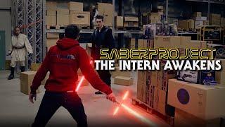 Saberproject: The Intern Awakens