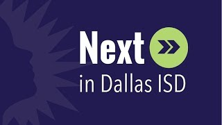 Next! in Dallas ISD:  Sept.  25 edition