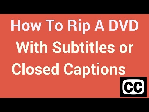 How To Rip A DVD With Subtitles or Closed Captions