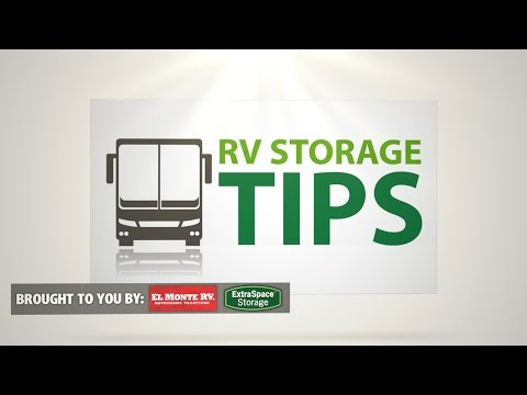 RV Storage TIPS: HOW TO save $5,000 by properly storing your RV by El Monte RV & Extra Space Storage
