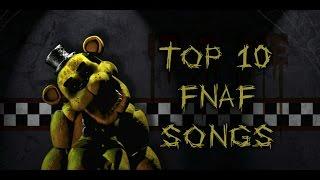 TOP 10 FNAF SONGS