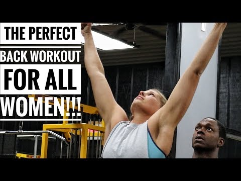 The Perfect Back Workout For All Women