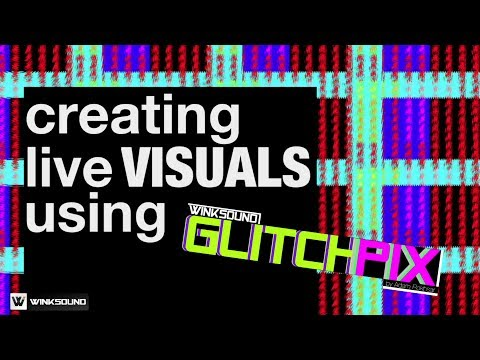 Creating Live Visuals using GlitchPIX Max For Live Video Device | WinkSound
