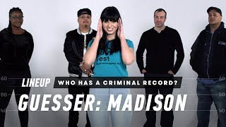 Who Has a Criminal Record? (Madison) | Lineup | Cut
