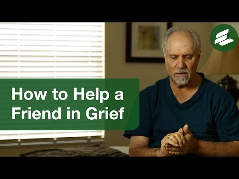 How to Help a Friend in Grief