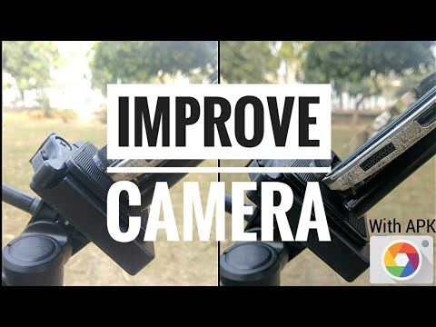 HOW TO IMPROVE CAMERA QUALITY IN ANDROID|WITH APK|IMPROVE CAMERA IN ANDROID