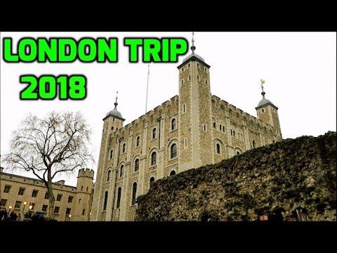 Trip To London 2018 - London Tour !!