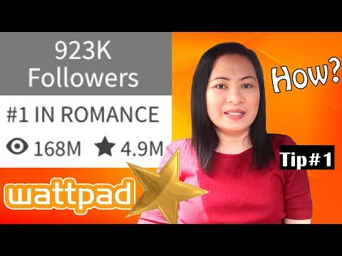 How To Get More Reads and Followers on Wattpad - Tip#1
