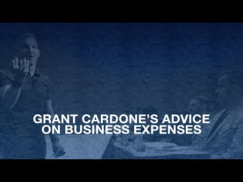 Grant Cardone's Advice On Business Expenses - Grant Cardone