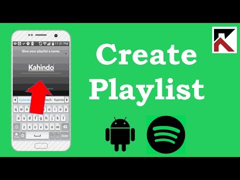 How To Create Playlist Spotify Android 2018