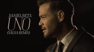 Daniel Beta - Uno (Salsa Remix)