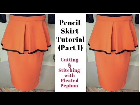 Cutting and Stitching of PENCIL SKIRT WITH PLEATED PEPLUM | DIY | Part 1