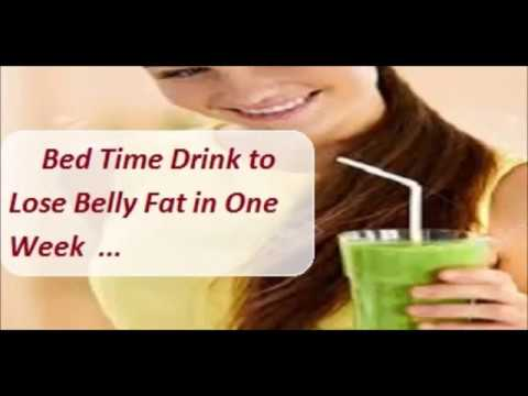 Bed Time drink How to Lose Belly Fat in One Week