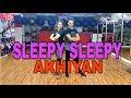 Sleepy Sleepy Akhiyan   Bhaiaji Superhit   Akash Kumar   Dance Choreography   FIT N FAB