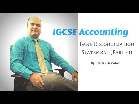 IGCSE Accounting - Bank Reconciliation Statement Part 1