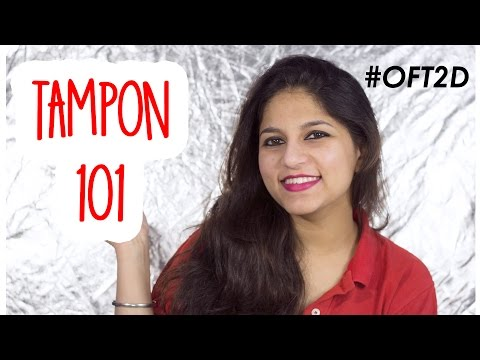 Know ALL About Tampons in Hindi #OFT2D