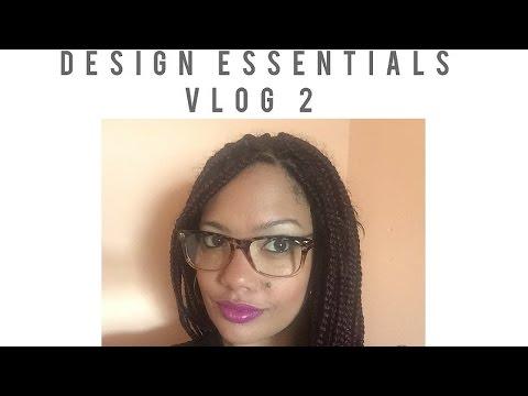 Design Essentials | Vlog 2 | South African YouTuber